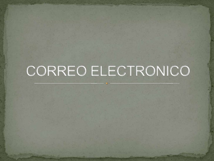 CORREO ELECTRONICO<br />