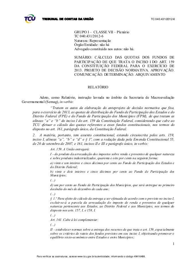 TRIBUNAL DE CONTAS DA UNIÃO                                                                    TC 040.431/2012-6          ...