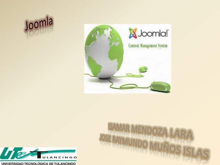 FUENTES:http://translate.google.com.mx/translate?hl=es&sl=en&u=http://www.joomla.org/&ei=A43TTsuiA-qosQKD2LnaDg&sa=X&oi=tr...