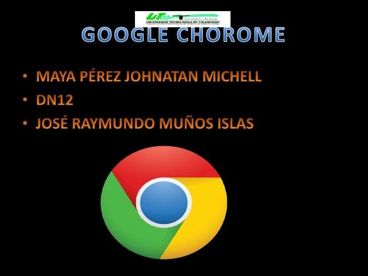http://es.wikipedia.org/wiki/Google              _chrome