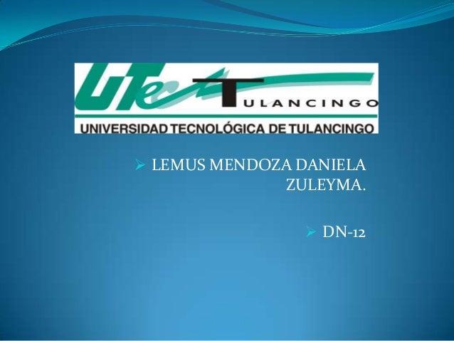  LEMUS MENDOZA DANIELA               ZULEYMA.                 DN-12