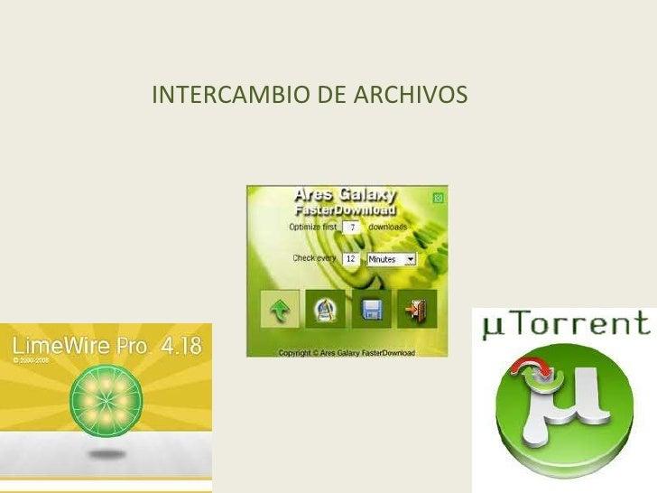 INTERCAMBIO DE ARCHIVOS<br />