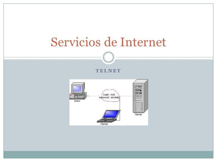 Servicios de Internet        TELNET