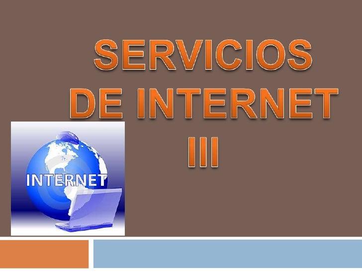 SERVICIOS DE INTERNET III<br />