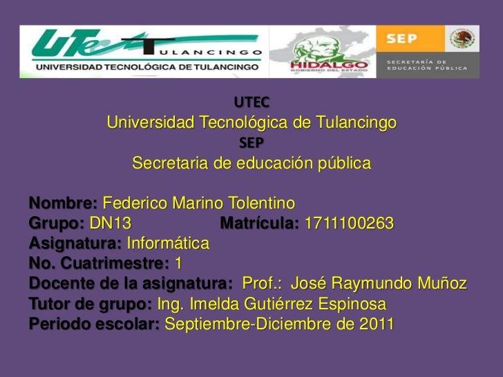 UTEC         Universidad Tecnológica de Tulancingo                          SEP            Secretaria de educación pública...