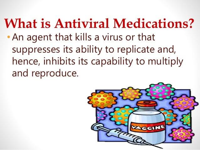 Antiviral Medication