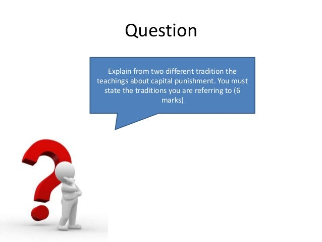 capital punishment and tradition form Capital punishment essay: retain capital should not be seen as an acceptable form of punishment more about capital punishment essay: retain capital punishment.