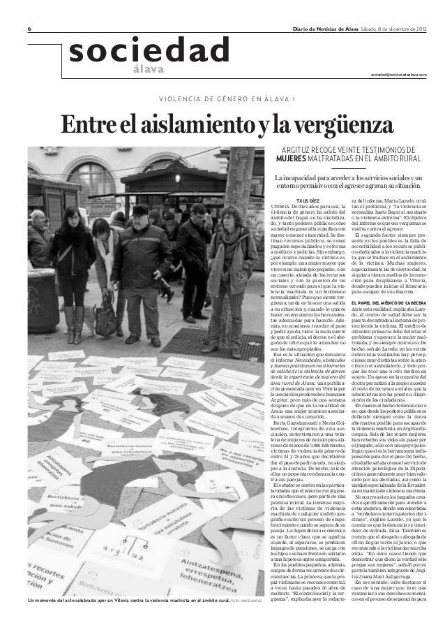 6 Diario de Noticias de Álava Sábado, 8 de diciembre de 2012 sociedadálava sociedad@noticiasdealava.com V I O L E N C I A ...