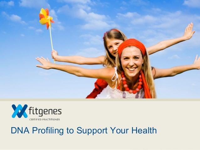 DNA Profiling to Support Your Health