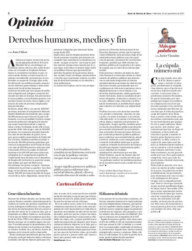 2 Diario de Noticias de Álava – Miércoles, 23 de septiembre de 2015 Opinión Los desplazamientos forzados constituyen un fe...