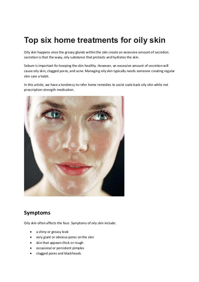 Top Six Home Treatments For Oily Skin