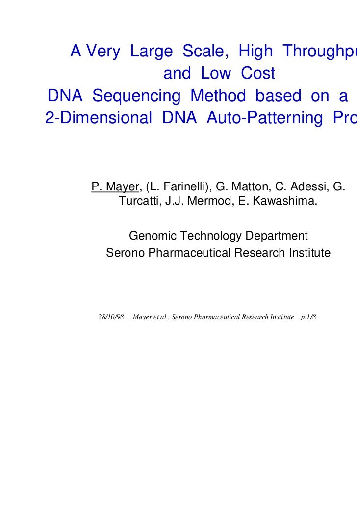 A Very Large Scale, High Throughput              and Low CostDNA Sequencing Method based on a New2-Dimensional DNA Auto-Pa...