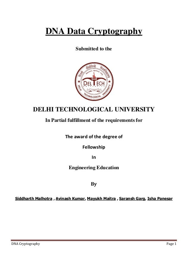 dna data cryptography submitted to the delhi technological university in partial fulfillment of the requirements for