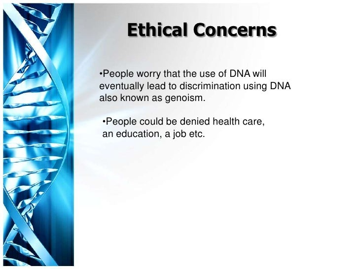 Dna profiling and ethics