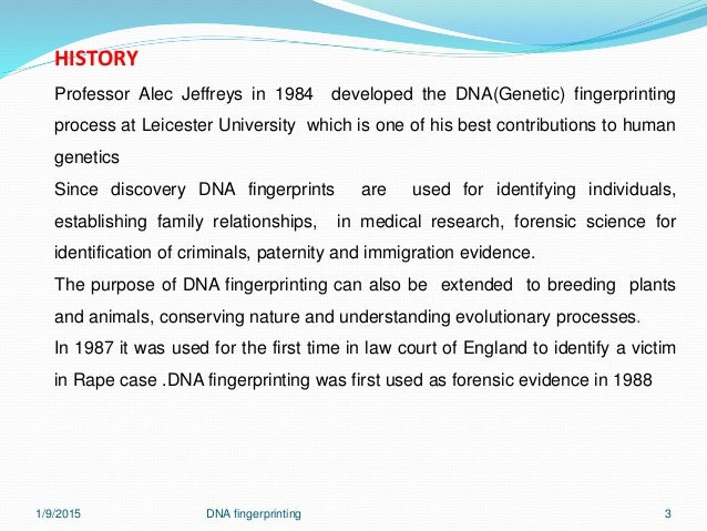 research paper on dna fingerprinting Are fingerprint patterns inherited  therefore, if dna determines fingerprint patterns, then siblings are more likely to share the same fingerprint category than .