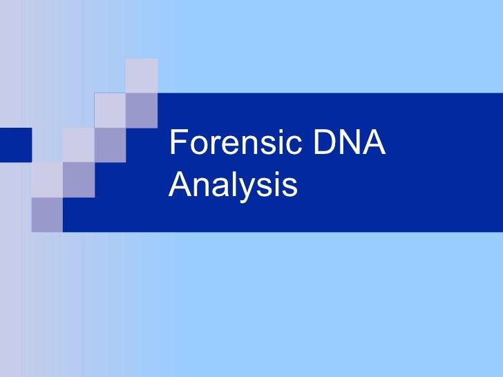 Forensic DNAAnalysis