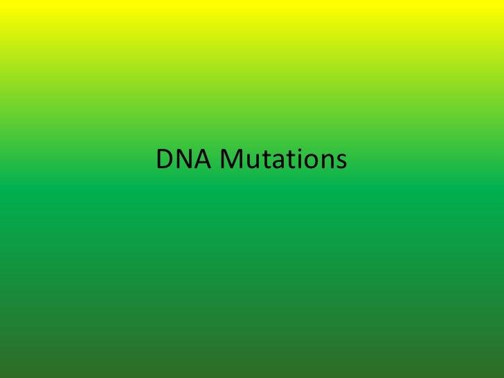 DNA Mutations <br />