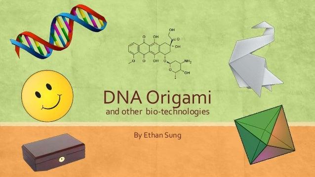Dna Origami 16 June 2017
