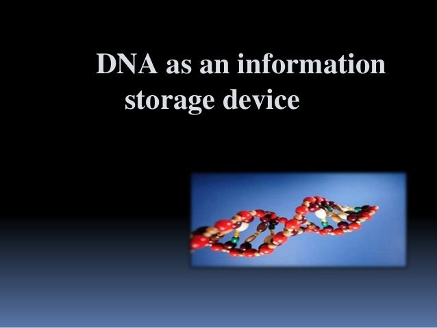 DNA as an information storage device