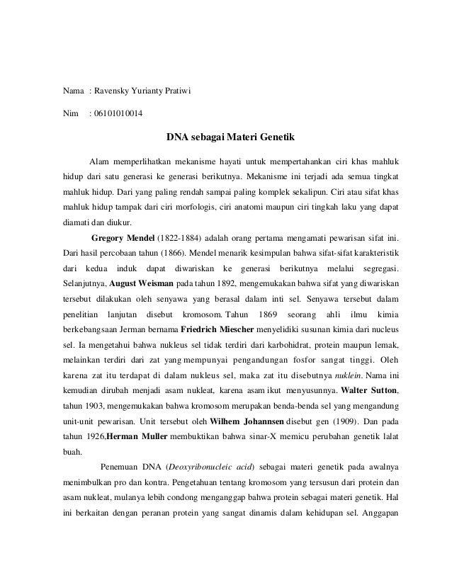 Nama : Ravensky Yurianty PratiwiNim : 06101010014DNA sebagai Materi GenetikAlam memperlihatkan mekanisme hayati untuk memp...