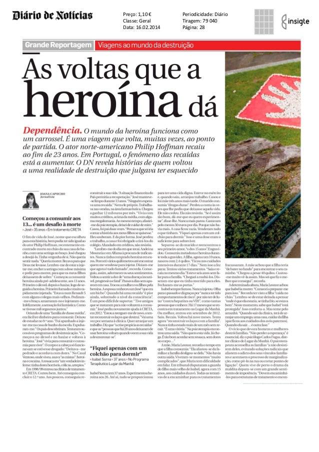 Preço: 1,10 € Classe: Geral Data: 16.02.2014  Periodicidade: Diário Tiragem: 79 040 Página: 28