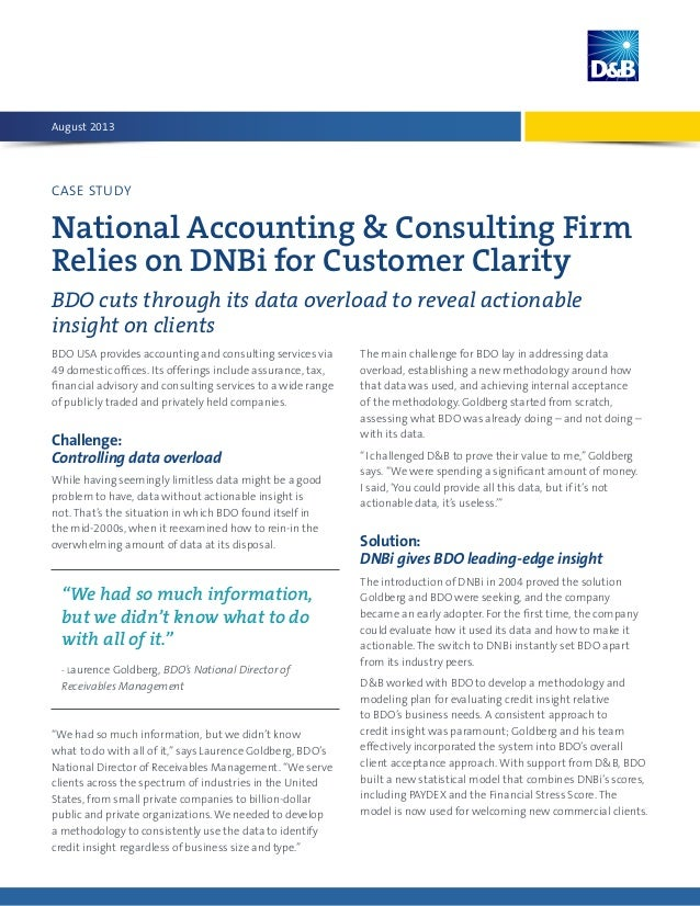 CASE STUDY National Accounting & Consulting Firm Relies on DNBi for Customer Clarity BDO cuts through its data overload to...