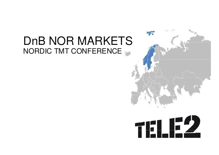 DnB NOR MARKETS NORDIC TMT CONFERENCE