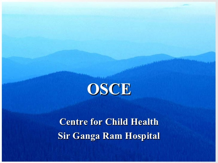 OSCECentre for Child HealthSir Ganga Ram Hospital