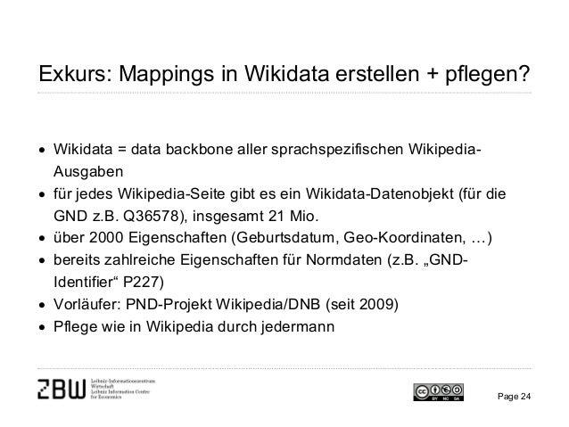 Exkurs: Mappings in Wikidata erstellen + pflegen? • Wikidata = data backbone aller sprachspezifischen Wikipedia- Ausgaben ...