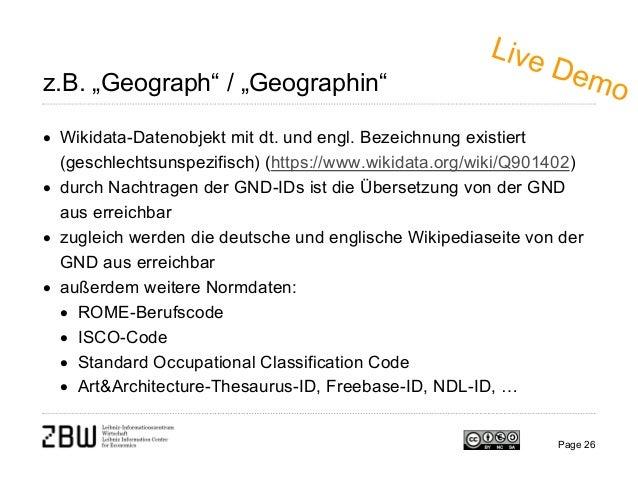 """z.B. """"Geograph"""" / """"Geographin"""" • Wikidata-Datenobjekt mit dt. und engl. Bezeichnung existiert (geschlechtsunspezifisch) (h..."""