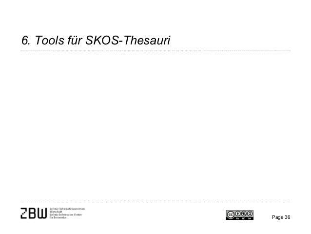 6. Tools für SKOS-Thesauri Page 36