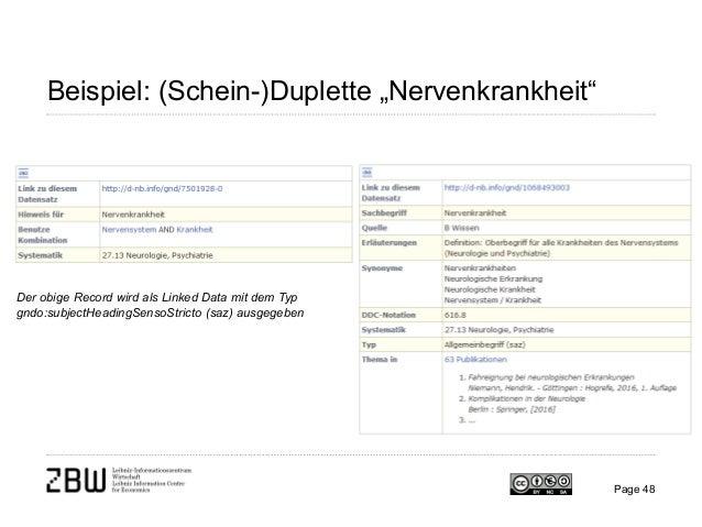 """Beispiel: (Schein-)Duplette """"Nervenkrankheit"""" Page 48 Der obige Record wird als Linked Data mit dem Typ gndo:subjectHeadin..."""