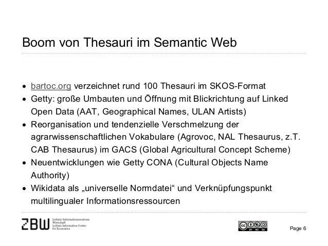 Boom von Thesauri im Semantic Web • bartoc.org verzeichnet rund 100 Thesauri im SKOS-Format • Getty: große Umbauten und Öf...