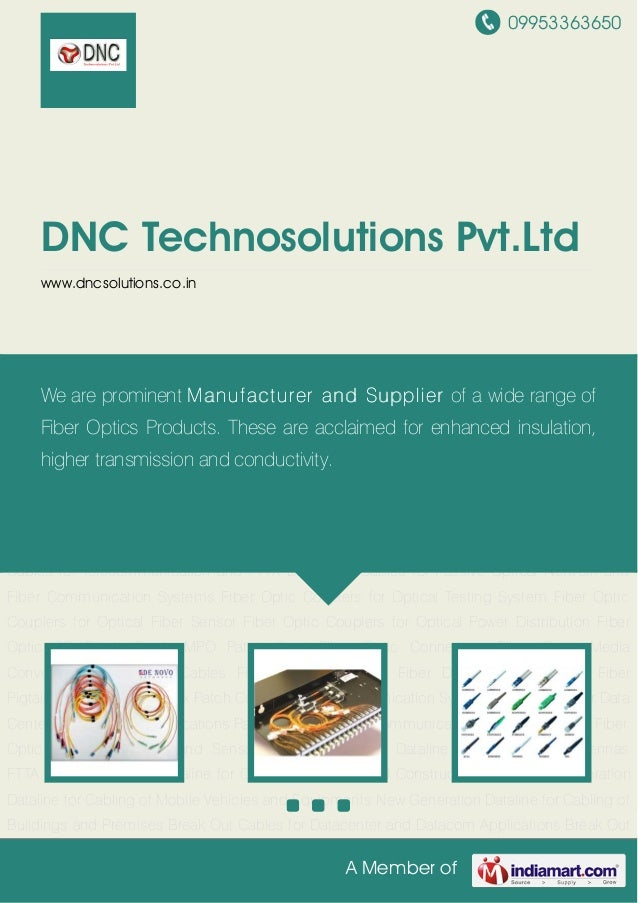 09953363650A Member ofDNC Technosolutions Pvt.Ltdwww.dncsolutions.co.inFiber Optic SC Patch Cords MPO Patch Cord Fiber Opt...