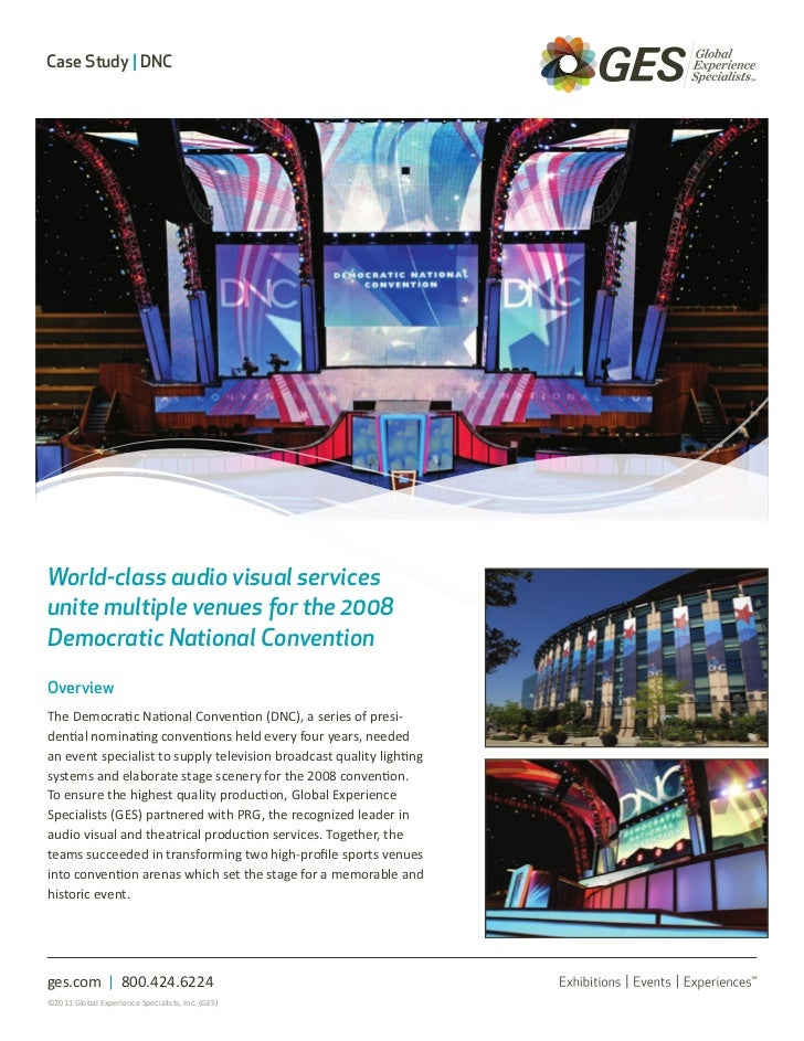 Case Study | DNCWorld-class audio visual servicesunite multiple venues for the 2008Democratic National ConventionOverviewT...