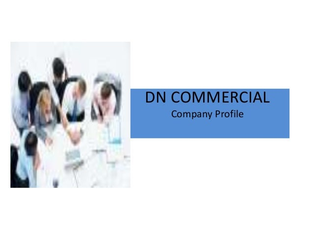 DN COMMERCIALCompany Profile