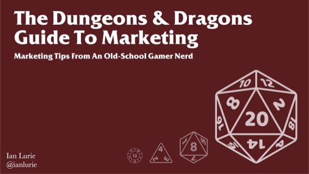 The Dungeons & Dragons Guide to Marketing