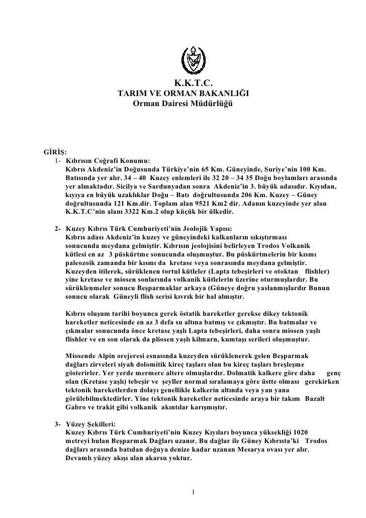 K.K.T.C.                       TARIM VE ORMAN BAKANLIĞI                          Orman Dairesi MüdürlüğüGİRİŞ:  1- Kıbrısı...