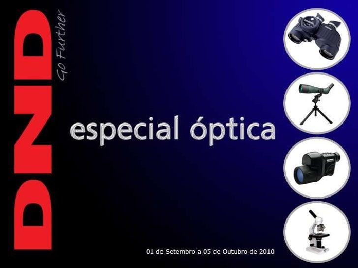 Dnd especial óptica