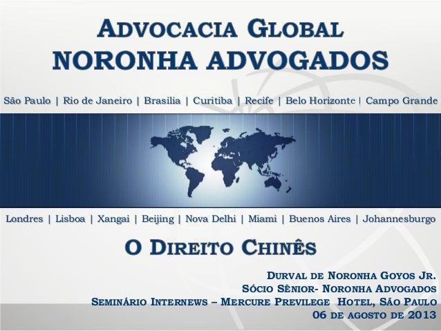 São Paulo | Rio de Janeiro | Brasilia | Curitiba | Recife | Belo Horizonte | Campo Grande Londres | Lisboa | Xangai | Beij...