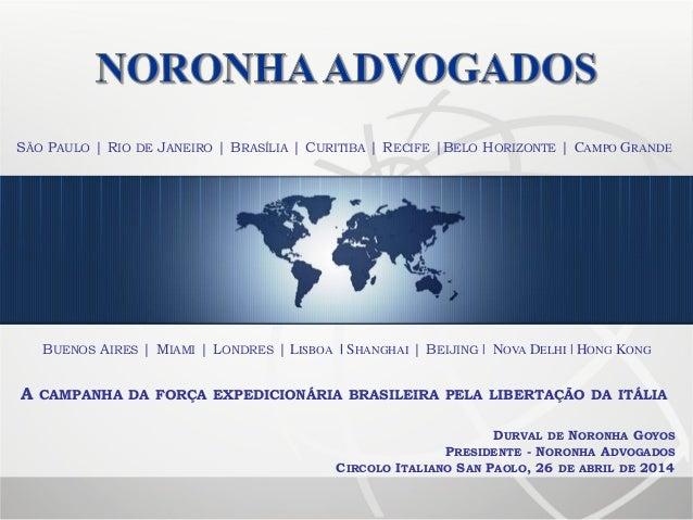 SÃO PAULO | RIO DE JANEIRO | BRASÍLIA | CURITIBA | RECIFE |BELO HORIZONTE | CAMPO GRANDE DURVAL DE NORONHA GOYOS PRESIDENT...