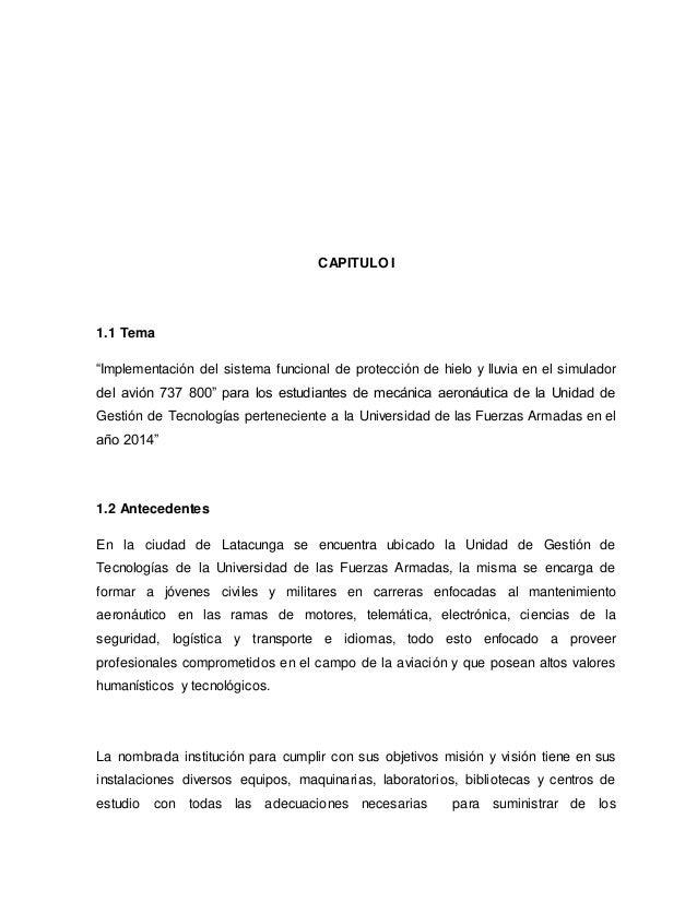 """CAPITULO I 1.1 Tema """"Implementación del sistema funcional de protección de hielo y lluvia en el simulador del avión 737 80..."""
