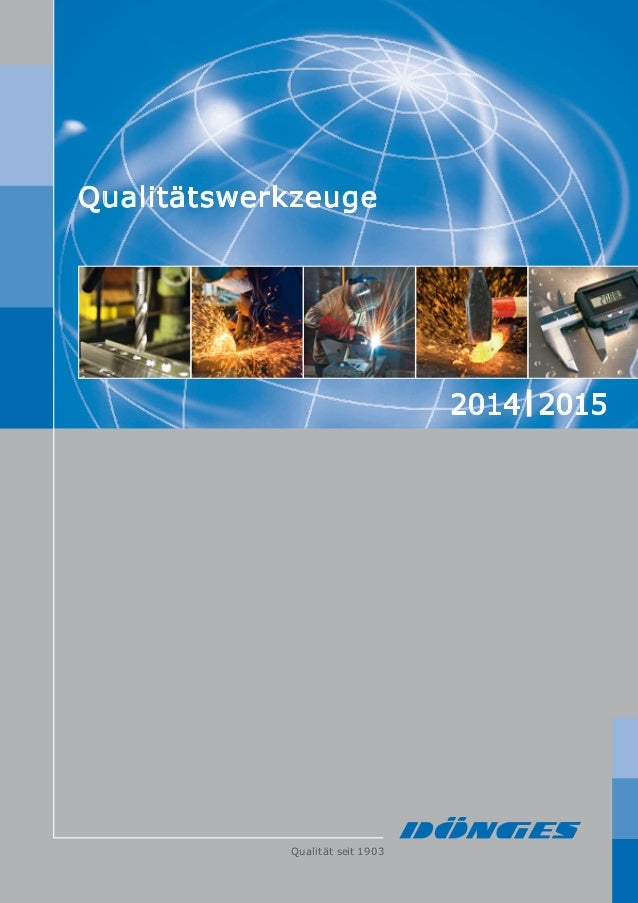 rettenbergen Qualität seit 1903 Qualitätswerkzeuge © 2014 Dönges, Remscheid Qualität seit 1903 2014 2015 Dönges GmbH & Co....