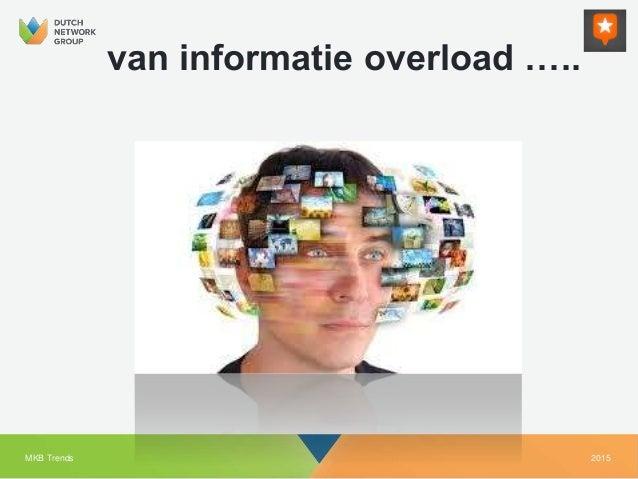 2015MKB Trends van informatie overload …..