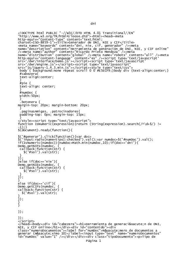 """dni <!DOCTYPE html PUBLIC """"-//W3C//DTD HTML 4.01 Transitional//EN"""" """"http://www.w3.org/TR/html4/loose.dtd""""><html><head><met..."""