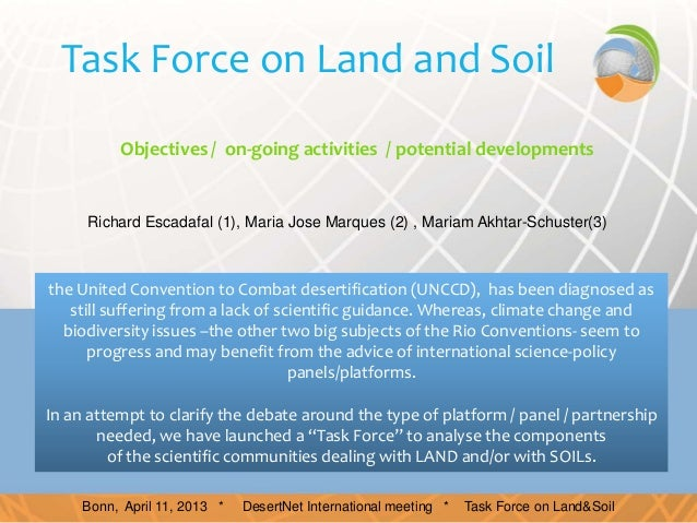 Task Force on Land and Soil          Objectives / on-going activities / potential developments     Richard Escadafal (1), ...