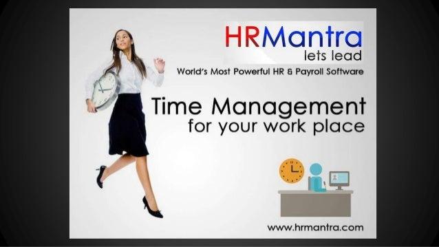 CONTACT US HRMantra Software Pvt Ltd Tel: + 91 22-28608888 Mob: 9167747781 / 9167747782 Email: sales@hrmantra.com