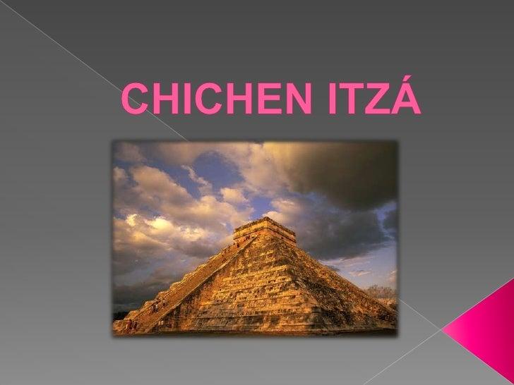 CHICHEN ITZÁ <br />