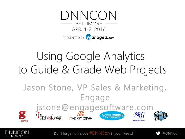Analytics In, Analytics Out: Using Google Analytics to Guide and Grade Web Projects Slide 2