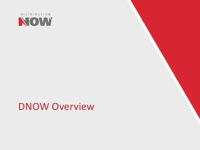 DNOW Overview
